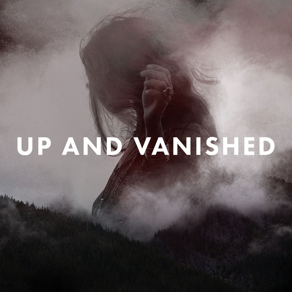 home - Up and Vanished